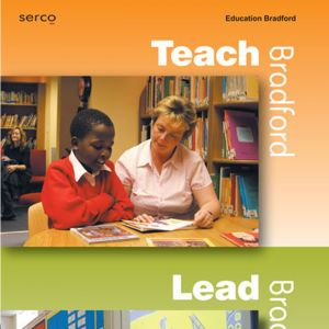 Education Bradford & Serco: Teach, Learn & Support Display